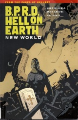 Aah! Really Depressed Monsters! B.P.R.D.: Hell on Earth: New World Graphic Novel Review